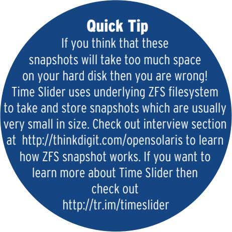 Quick Tip If you think that these snapshots will take too much space on your