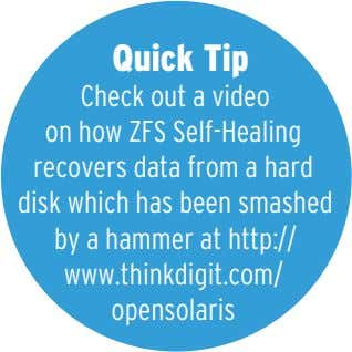 Quick Tip Check out a video on how ZFS Self-Healing recovers data from a hard
