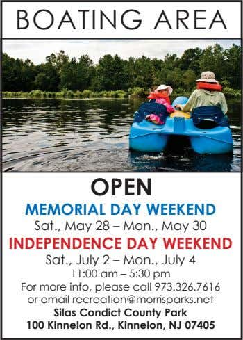 BOATING AREA OPEN MEMORIAL DAY WEEKEND Sat., May 28 – Mon., May 30 INDEPENDENCE DAY