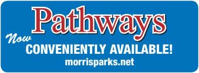 Pathways Now CONVENIENTLY AVAILABLE! morrisparks.net