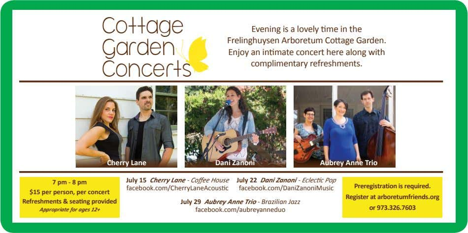 Cottage Garden Evening is a lovely time in the Frelinghuysen Arboretum Cottage Garden. Enjoy an