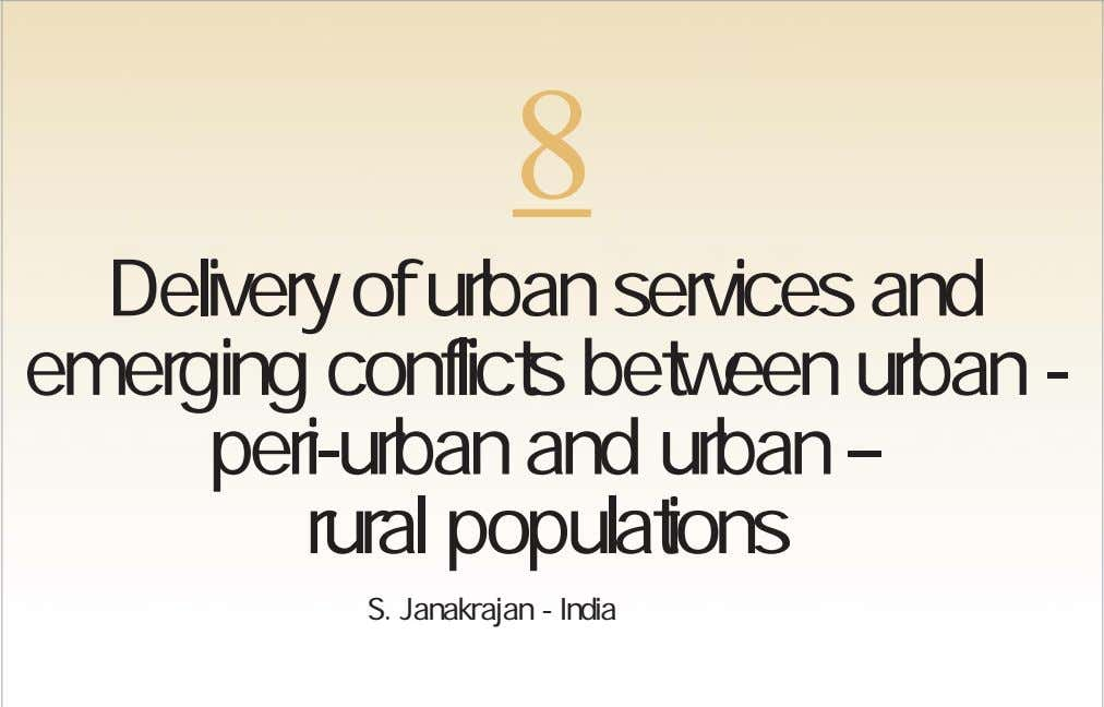 8 Delivery of urban services and emerging conflicts between urban - peri-urban and urban –