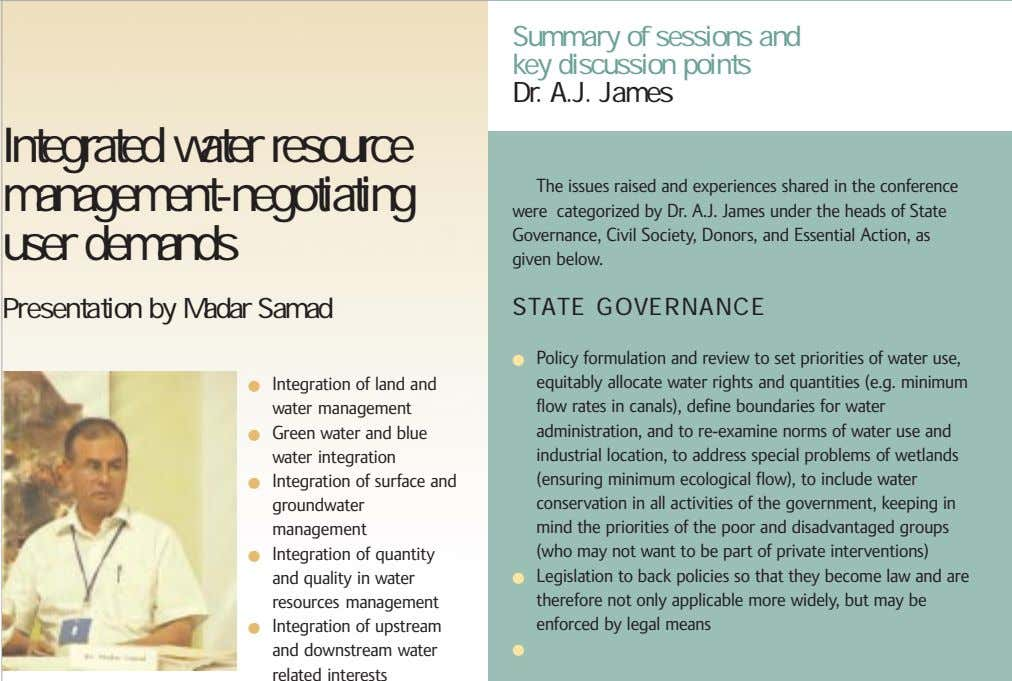 Summary of sessions and key discussion points Dr. A.J. James Integrated water resource management-negotiating user