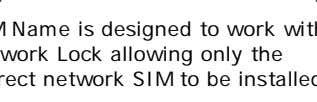 SIM Name is designed to work with Network Lock allowing only the correct network SIM
