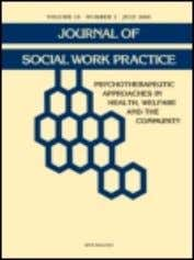 Journal of Social Work Practice ISSN: 0265-0533 (Print) 1465-3885 (Online) Journal homepage: