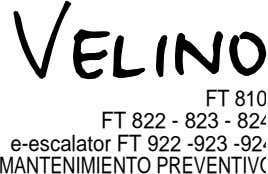 FT 810 FT 822 - 823 - 82 e-escalator FT 922 -923 -92 MANTENIMIENTO PREVENTIV