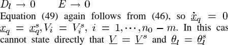 Equation (49) again follows from (46), so . In cannot state directly that and