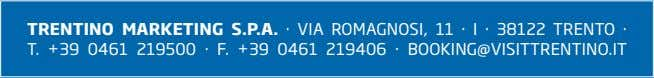 TRENTINO MARKETING · T. +39 0461 219500 F. S.P.A. · VIA ROMAGNOSI, 11 · I