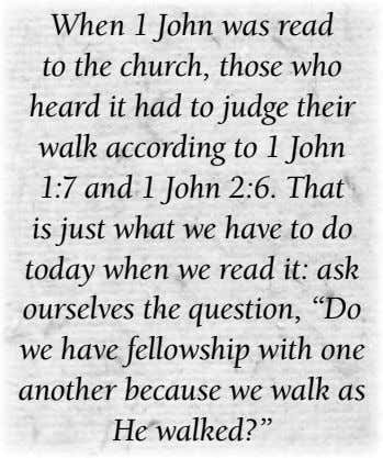 When 1 John was read to the church, those who heard it had to judge