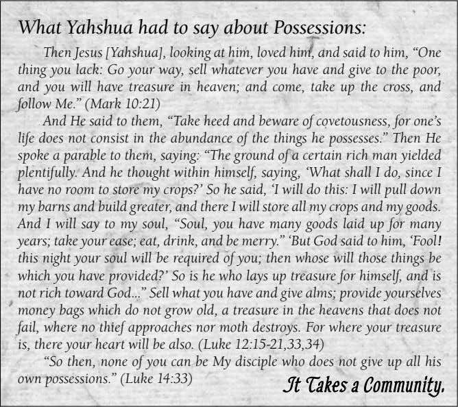 What Yahshua had to say about Possessions: Then Jesus [Yahshua], looking at him, loved him,