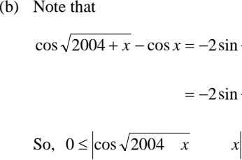 (b) Note that cos 2004 + x − cos x =− 2sin =− 2sin So,