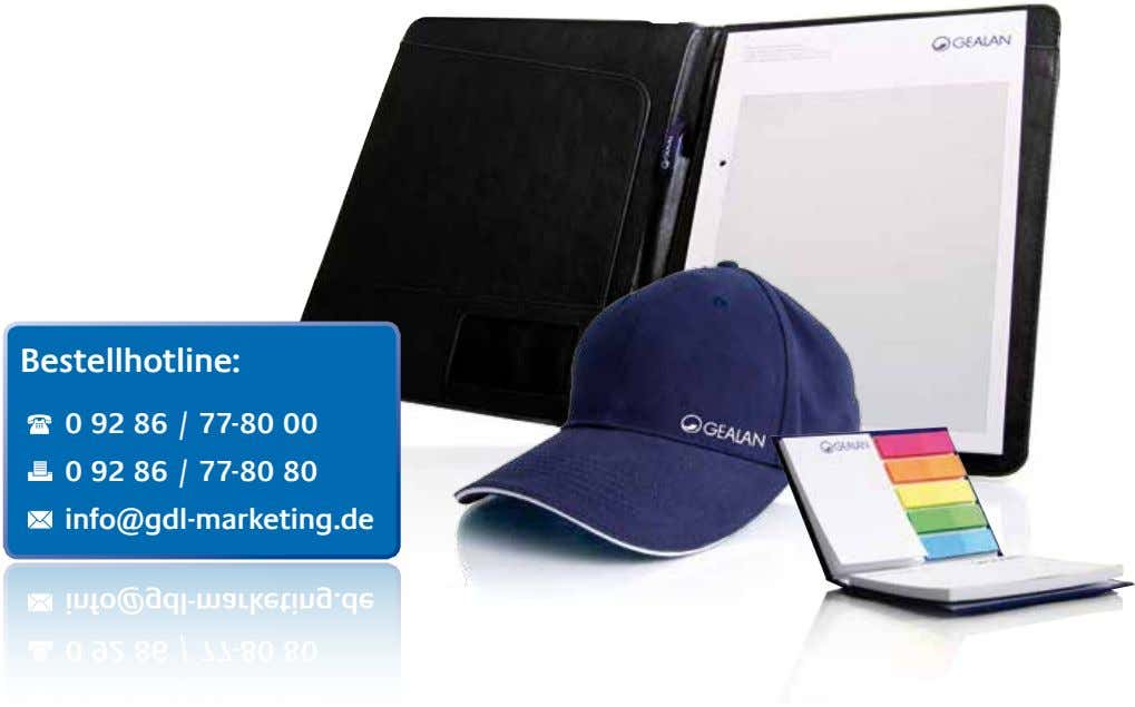 Bestellhotline: 0 92 86 / 77-80 00 0 92 86 / 77-80 80 info@gdl-marketing.de info@gdl-marketing.de