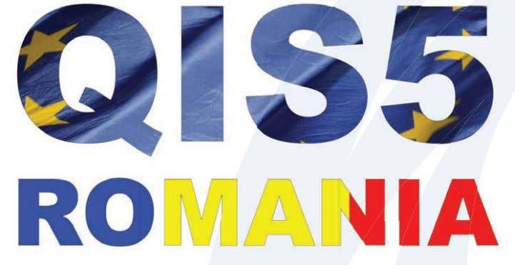 Romania presented to EIOPA the Country Report on QIS5 Q IS5 Country Report of Romania was