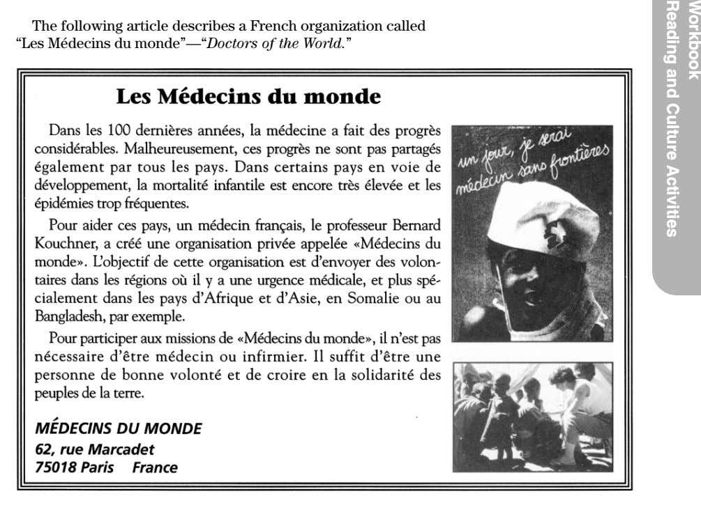 "The following article describes a French organization called ""Les Médecins du monde''—""Doctors of the"