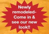 Newly remodeled- Come in & see our new look!!
