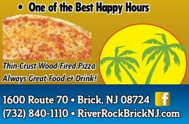 Thin-Crust Wood-Fired Pizza Always Great Food & Drink! 1600 Route 70 • Brick, NJ 08724