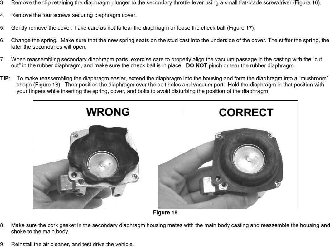 3. Remove the clip retaining the diaphragm plunger to the secondary throttle lever using a