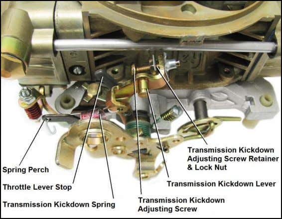 clip on the transmission kickdown lever (Figure 2). Figure 2 — Ford applications 3. Remove the