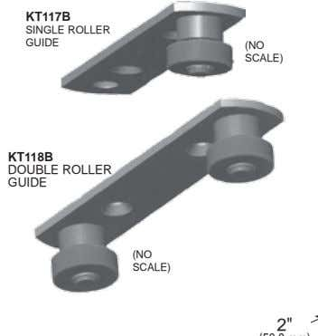 KT117B SINGLE ROLLER GUIDE (NO SCALE) KT118B DOUBLE ROLLER GUIDE (NO SCALE)