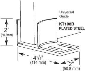"Universal Guide KT108B PLATED STEEL 2"" (50.8mm) 4 1 /2"" (114 mm) 2"" (50.8 mm)"