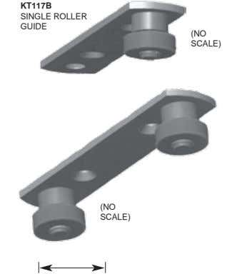 KT117B SINGLE ROLLER GUIDE (NO SCALE) (NO SCALE)