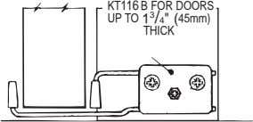 "KT116 B FOR DOORS UP TO 1 3 /4"" THICK (45mm)"