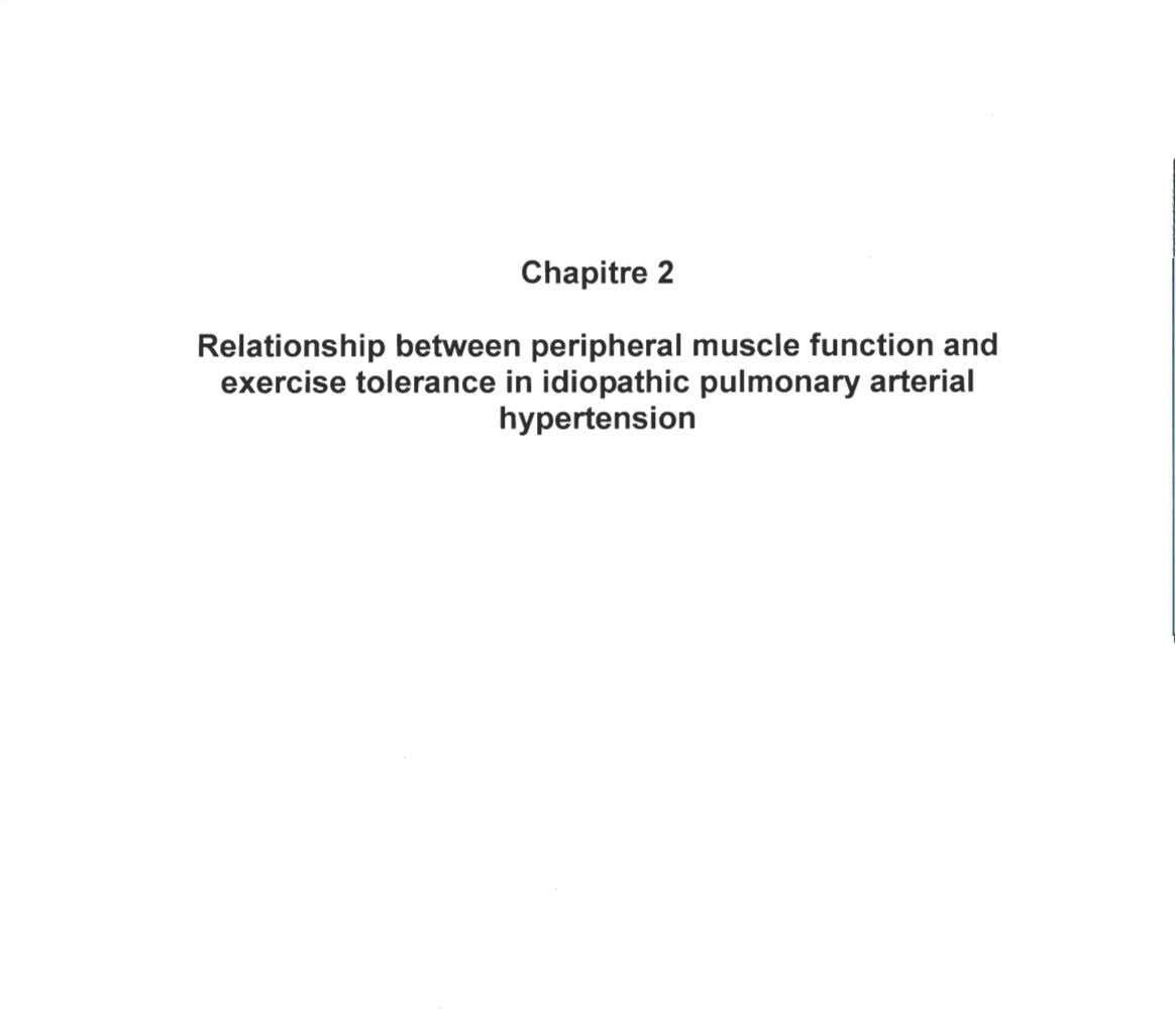 Chapitre 2 Relationship between peripheral muscle funetion and exereise toleranee in idiopathie pulmonary arterial