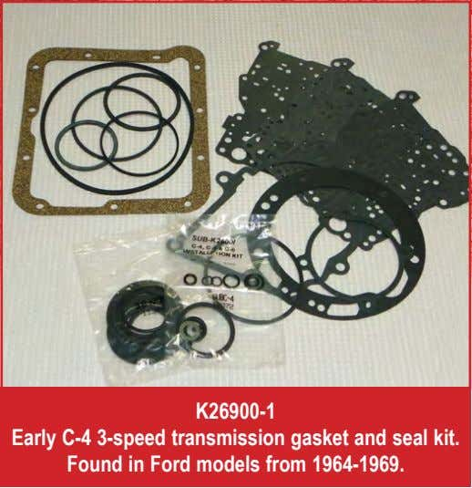 K26900-1 Early C-4 3-speed transmission gasket and seal kit. Found in Ford models from 1964-1969.