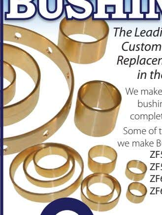 BUSHINGS! The Leading Producer of Custom and Original Replacement Bushings in the Industry. We make both