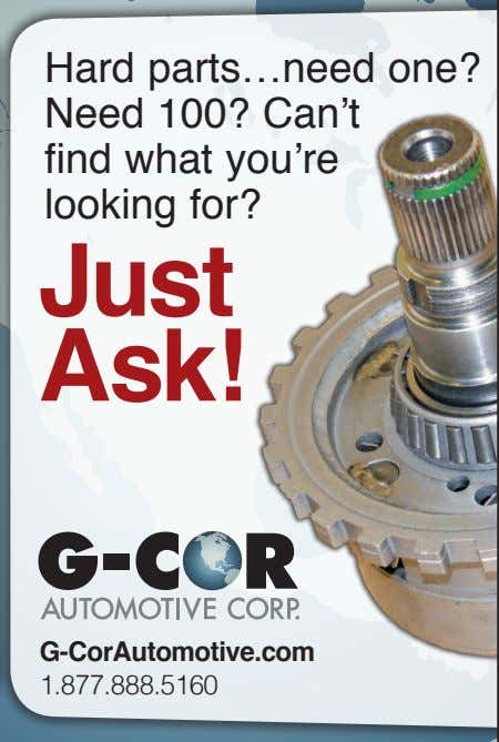 Hard parts…need one? Need 100? Can't find what you're looking for? Just Ask! G-CorAutomotive.com