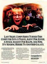 boom just around the corner, AOL had set the precedent. CompuServe's ads tapped into the online