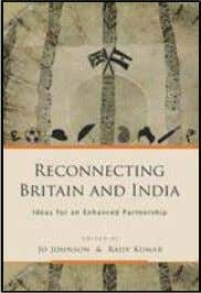 Economy: A Collection of Essays ; Select Essays on Indian Reconnecting Britain and India Ideas for