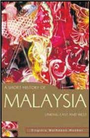 IPG A Short History of Malaysia Linking East and West Virginia Matheson Hooker Summary The origins