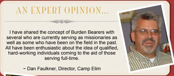 AN EXPERT OPINION I have shared the concept of Burden Bearers with several who are