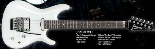 JS2400 WH • 1pc JS Maple neck A • DiMarzio® Pro Track™ (H) neck pu