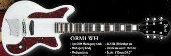 ORM1 WH • 3pc ORM Mahogany neck • ACH-BL (H) bridge pu • Mahogany body