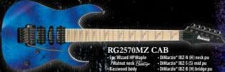 RG2570MZ CAB • 5pc Wizard HP Maple /Walnut neck A • DiMarzio® IBZ-N (H) neck
