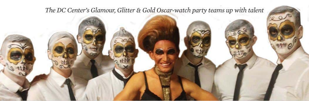 The DC Center's Glamour, Glitter & Gold Oscar-watch party teams up with talent