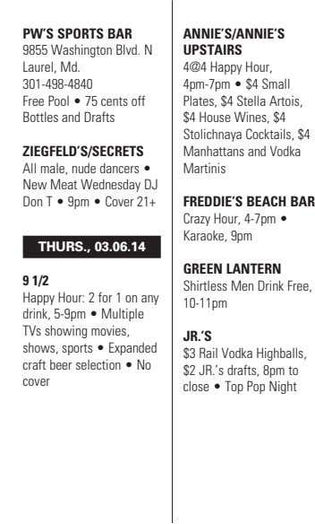 PW'S SPORTS BAR ANNIE'S/ANNIE'S 9855 Washington Blvd. N Laurel, Md. UPSTAIRS 4@4 Happy Hour, 301-498-4840 4pm-7pm