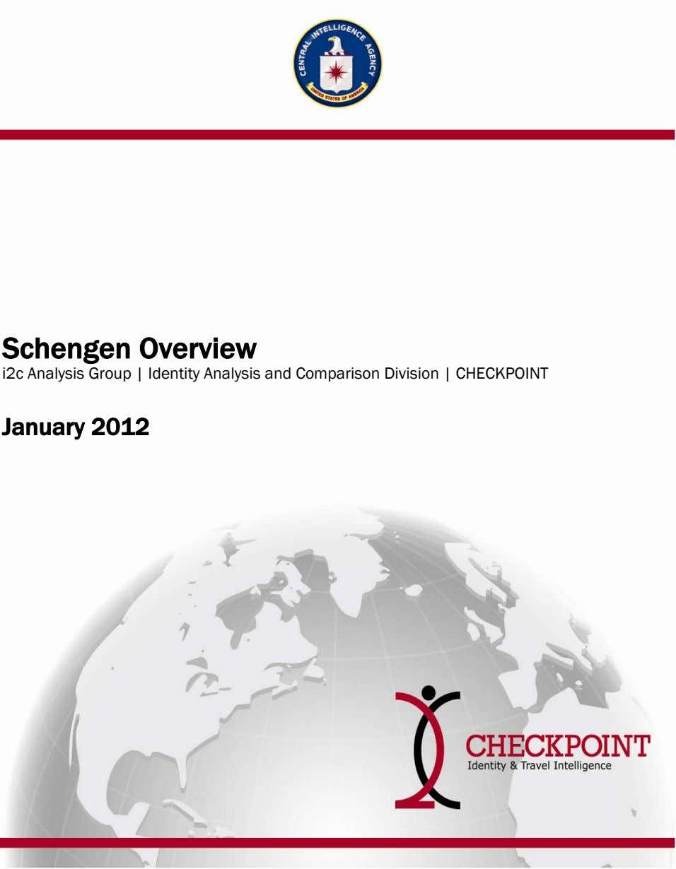 Schengen Overview i2c Analysis Group | Identity Analysis and Comparison Division | CHECKPOINT January 2012