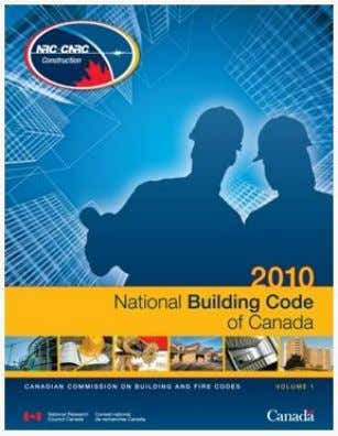 to Minimum Loads as given in the national building code of Canada (NBCC 2010) (Division B