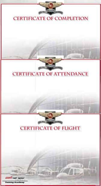 CERTIFICATE OF Completion CERTIFICATE OF attendance CERTIFICATE OF FLIGHT