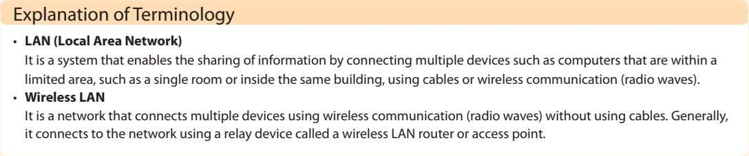 Explanation of Terminology • LAN (Local Area Network) It is a system that enables the