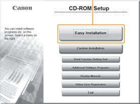 Drivers and MF Toolbox. Insert the CD-ROM. C l i c k . [Easy Installation] performs