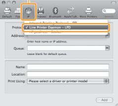 If you are using Mac OS X 10.4.x, select [IP Printer]. Select. * [IPP (Internet Printing