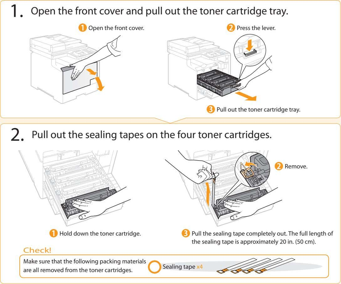 1. Open the front cover and pull out the toner cartridge tray. Open the front