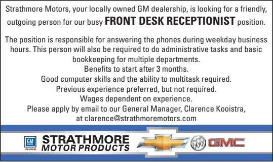 Strathmore Motors, your locally owned GM dealership, is looking for a friendly, outgoing person for