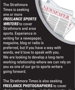 The Strathmore Times is seeking one or more FREELANCE SPORTS WRITERS to cover Strathmore and