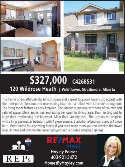 $327,000 C4268531 120 Wildrose Heath | Wildflower, Strathmore, Alberta This home offers affordability, tons of