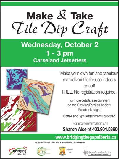Make & Take Tile Dip Craft Wednesday, October 2 1 - 3 pm Carseland Jetsetters